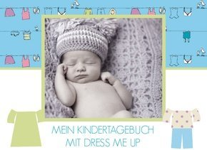 Fotobuch als Kindertagebuch Dress me up
