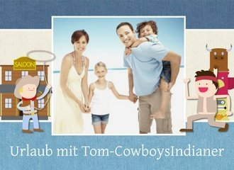 fotobuch urlaub tom cowboy indianer. Black Bedroom Furniture Sets. Home Design Ideas